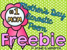 Do you need a quick and easy Mother's Day project?  Then, this is just for you!This freebie includes:4 color MOTHER acrostic templates.1 black and white MOTHER acrostic template*Idea with thumbprintsI print out the acrostics using color ink.  Then, I get the students to write a ROUGH DRAFT of their ACROSTIC.