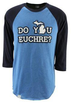 Pure Michigan Do You Euchre? Raglan Shirt