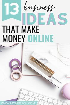 Do you want an online business where you can work from home and make good money? Check out this list of 13 best work from home business ideas to help you get started! You will be making money in no time! #makemoneyonline #entrepreneur #workfromhome #homebusiness #smallbusinessowners #workfromhomeideas