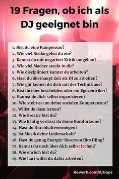 19 Fragen, ob ich für den #Traumberuf DJ geeignet bin #DJing #Kritik #Lampenfieber #Komfortzone #Disziplin #Kreativität #Leidenschaft #ehrlich #hartarbeiten