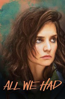 IMTA Alum Katie Holmes in All We Had! - That IMTA Blog