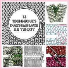 MES FAVORIS TRICOT-CROCHET: 13 techniques d'assemblage au tricot We believe tattooing could be a method that's been used since enough … Loom Knitting, Knitting Stitches, Knitting Patterns, Crochet Patterns, Tips & Tricks, Diy Crochet, Knitting Projects, Pullover, Sewing