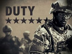 Army Value: Duty--When we do our duty, we are fulfilling our obligations to the mission, to each other and to our country.