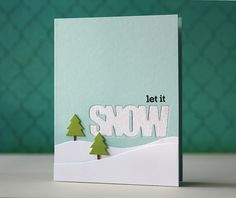Let It Snow Card by Laura Bassen for Papertrey Ink (October 2013)