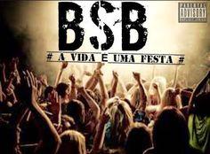 """Movimento Hip Hop Do Lobito: BSB """"A VIDA É UMA FESTA"""" [DOWNLOAD]"""