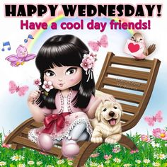 Have A Cool Day Friends, Happy Wednesday Happy Wednesday Pictures, Happy Wednesday Quotes, Good Morning Wednesday, Good Day Quotes, Weekend Quotes, Good Morning Good Night, Good Morning Quotes, Happy Quotes, Sunday