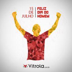 Parabéns a todos os homens que cuidam de suas famílias, e batalham todos os dias!   E lembrando que a importância desta data é conscientizá-los de que não só as mulheres devem e preocupar com sua saúde. Todos os homens devem passar periodicamente por consultas médicas.  #15DeJulho #DataComemorativa #Vitrola