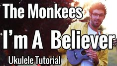 The Monkees - I'm A Believer - Ukulele Tutorial - Chords, Strumming Patt... I'm A Believer, The Monkees, Lyrics, Play, Youtube, Pattern, Songs, Patterns, Song Lyrics