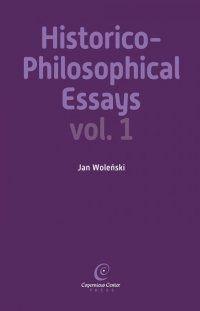 Historico-Philosophical Essays vol. I