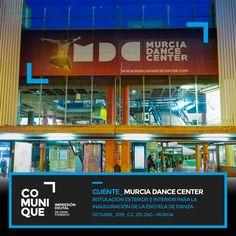 Rotulación interior y exterior con motivo de la inauguración de la escuela de danza Murcia Dance Center