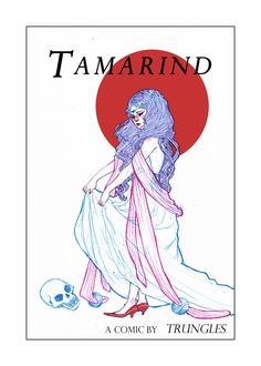 Welcome to Tamarind. Tamarind, a web comic by Trungles.  #Trungles