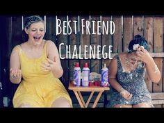Best Friend Challenge - YouTube