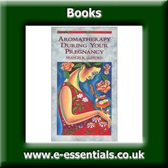 Aromatherapy During your Pregnancy Book Author F R