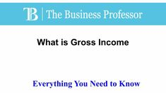 What is Gross Income  #TheBusinessProfessor #entrepreneurship #startup #business #businessowner #businessowners #law #lawschool #businessschool #Grossincome What Is Bear, What Is Capital, What Is Budget, Castle Doctrine, Gross Margin, What Is Marketing, Law School, Business School