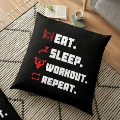 'Eat Sleep Workout Repeat Typography Workout Design' Floor Pillow by Floor Pillows, Throw Pillows, Fitness Design, Eat Sleep, Pillow Design, Repeat, Typography, Flooring, Workout