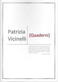 Patrizia Vicinelli, Quaderni, Poesia 2.0, 2013