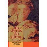 Livro - Dores da Alma, As