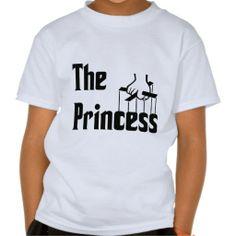 the Princess #funny #godfather #t-shirt