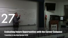 Evaluating Future Opportunities with the Career Compass from Transition is the New Normal 2016