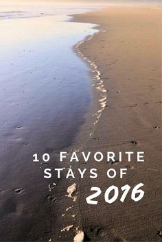 This year my small town stays had me staying at unusual and luxurious accommodations. I glamped in Washington State's fourth largest State Park, basked in luxury at the edge of the Atlantic, and got my history fix in an 1882 castle. To recap, here's a list of my 10 favorite stays of 2016.