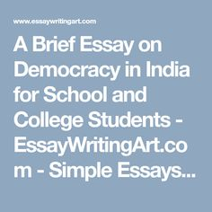 a brief essay on dowry system in for school and college  a brief essay on democracy in for school and college students essaywritingart com