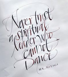 Calligraphy and Lettering Artist, John Stevens is a recognized calligraphy master and creative lettering artist: Calligraphy Letters by Hand Calligraphy Words, Calligraphy Handwriting, Typography Letters, Graphic Design Typography, Modern Calligraphy, Lettering Design, Quote Typography, Graphic Art, Miyagi
