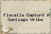 http://tecnoautos.com/wp-content/uploads/imagenes/tendencias/thumbs/fiscalia-capturo-a-santiago-uribe.jpg Santiago Uribe. Fiscalía capturó a Santiago Uribe, Enlaces, Imágenes, Videos y Tweets - http://tecnoautos.com/actualidad/santiago-uribe-fiscalia-capturo-a-santiago-uribe/