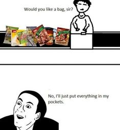 Ill put everything in my pockets funny memes meme funny quote funny quotes humor humor quotes funny pictures best memes popular memes grocery store grocery