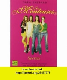 Les Menteuses, Tome 2 (French Edition) (9782265083967) Sara Shepard , ISBN-10: 2265083968  , ISBN-13: 978-2265083967 ,  , tutorials , pdf , ebook , torrent , downloads , rapidshare , filesonic , hotfile , megaupload , fileserve