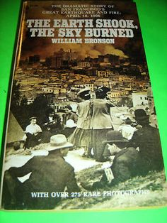 THE EARTH SHOOK THE SKY BURNED BY WILLIAM BRONSON BOOK