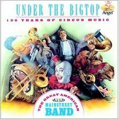 Under the Big Top: 100 Years of Circus Music (Audio CD) http://www.amazon.com/dp/B000002SKA/?tag=wwwmoynulinfo-20 B000002SKA