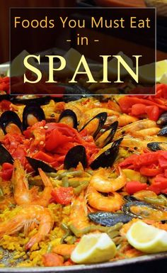 Discover all the top foods you must eat when you travel to Spain or just drool over the pictures!