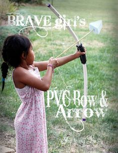 DIY Bow and Arrow made from PVC pipe - with a soft arrowhead (via skip to my lou) Les Scouts, Girl Scouts, Pvc Projects, Projects For Kids, Fun Crafts, Crafts For Kids, Quick Crafts, Party Fiesta, Baby Sitting