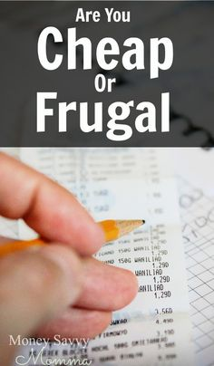 Cheap or Frugal