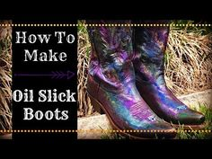 Here Michelle Nicole shows you how to do a fun Oil Slick look on a pair of five dollar yard sale boots. You can take your old cowboy boots and give them new . How To Make Oil, Make And Sell, Unicorn Spit Stain, Old Cowboy Boots, Glow Table, Boots For Sale, Diy Painting, On Shoes, Leather Boots