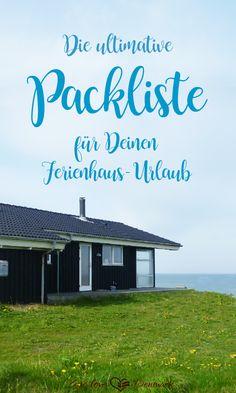 Die ultimative Packliste fuer den Urlaub im #Ferienhaus #denmark #urlaub #packliste
