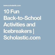 10 Fun Back-to-School Activities and Icebreakers   Scholastic.com