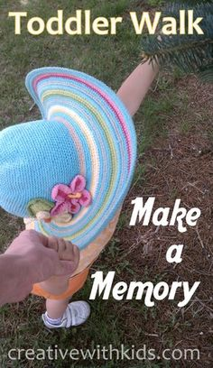 Make a memory today - walking with a toddler is a chance for exploring the world from their level; will you let them lead the way?