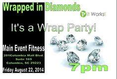 If you have been wanting to know more about this crazy wrap thing or more about this amazing business, please join us on next weekend! If you need more info, contact me at 8035565226.