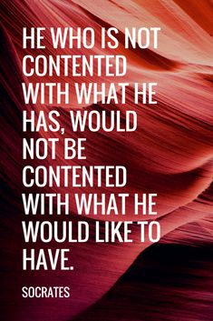 Learn Contentment. He or She That is ...