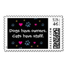Dogs Have Owners-Cats Have Staff Postage