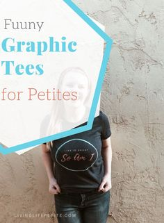 Graphic tees are a must have. Check out my shop page for these adorable petite themed graphic tees that will make a great addition to your closet. #graphictee #petitestyle #petitefashion #tshirts