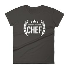 Women's World's Okayest Chef tshirt Funny gifts for professional chefs who has everything