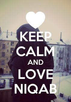 keep calm and love niqab