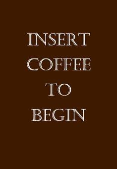 Insert coffee to begin #mornings