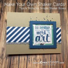 LovenStamps How-To: Make Your Own Shaker Cards - Painter's Palette stamp set from the new Stampin Up catalog Stampin Up Catalog, Make Your Own, How To Make, Shaker Cards, Scrapbook Supplies, Creative Cards, Cardmaking, Palette, Paper Crafts