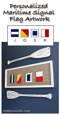Personalized Maritime Signal Flag Art - Nautical Baby Names - Ideas of Nautical Baby Names - Personalized Maritime Signal Flag Art. using actual nautical flags to spell out a name or a monogram Nautical Artwork, Nautical Bedroom, Nautical Home, Nautical Baby, Nautical Design, Nautical Kitchen, Nautical Interior, Nautical Style, Nautical Anchor