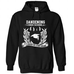 Dandenong High School T Shirts, Hoodies. Check Price ==►…