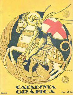 "Sant Jordi en la portada de ""Catalunya Gràfica"", Abril 1923 Patron Saint Of England, Saint George And The Dragon, Church Windows, Dragon Slayer, Chivalry, Berserk, Patron Saints, Medieval Art, Dark Night"