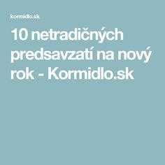 10 netradičných predsavzatí na nový rok  - Kormidlo.sk